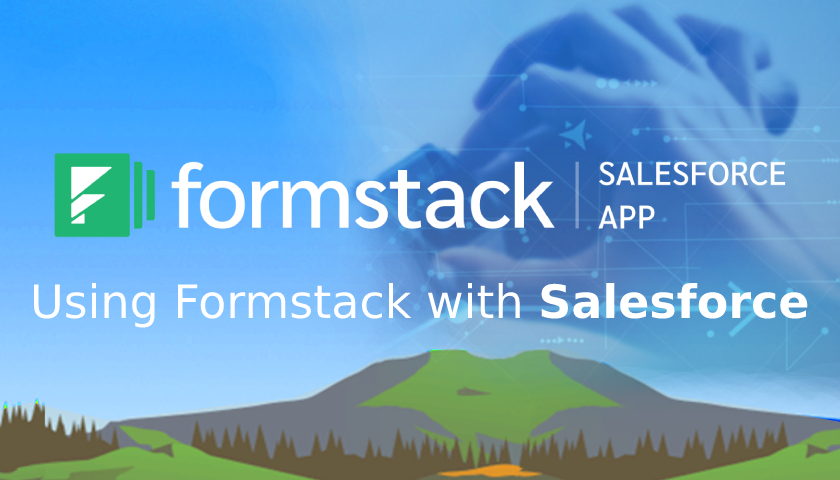 Using Formstack with Salesforce