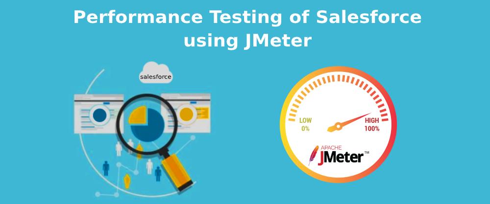 Salesforce Performance Testing using JMeter