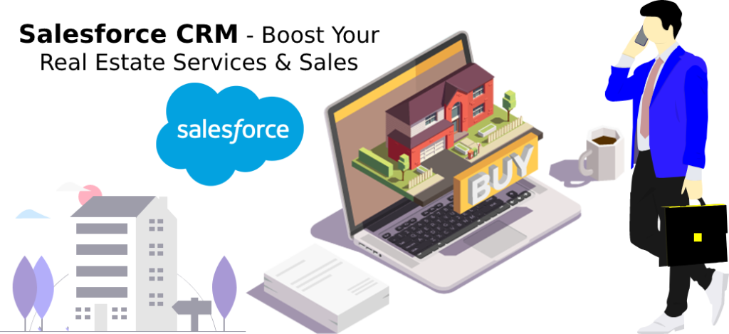 Boost your real Estate services and sales With Salesforce.com