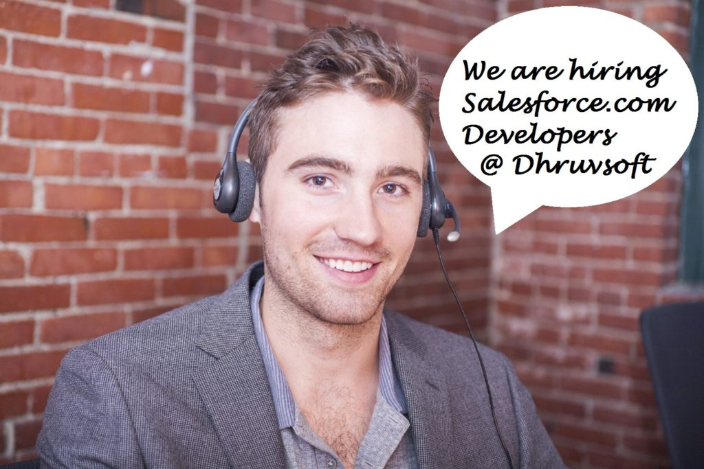 We are hiring Salesforce.com developers @ dhruvsoft