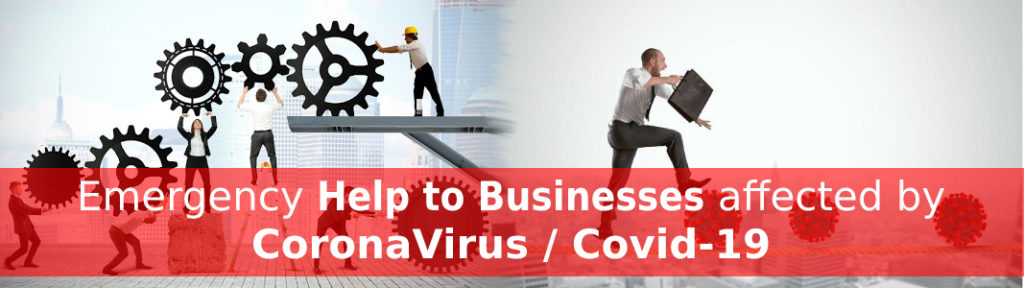 Emergency help to businesses affected by CoronaVirus  Covid-19